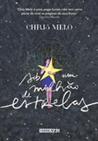 Sob um milhão de estrelas | Chris Melo