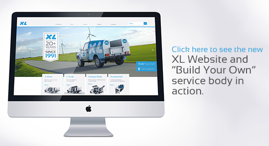 Click here to see the new XL Website and Build Your Own service body in action
